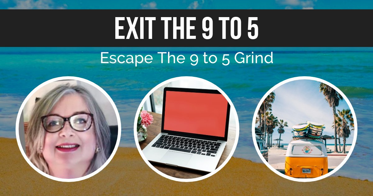 Escape the 9 to 5 Grind