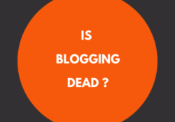 Blogging -Is It Dead?
